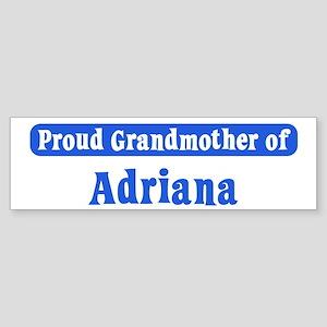 Grandmother of Adriana Bumper Sticker