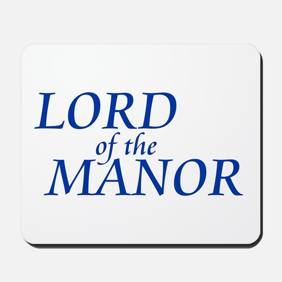 Lord of the Manor Mousepad