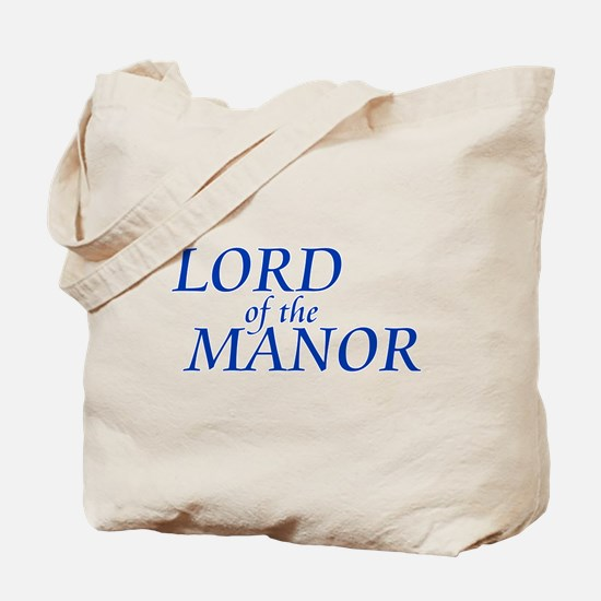 Lord of the Manor Tote Bag