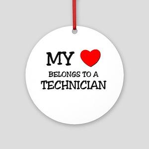 My Heart Belongs To A TECHNICIAN Ornament (Round)