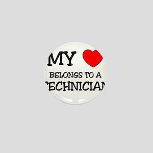 My Heart Belongs To A TECHNICIAN Mini Button