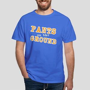 Pants on the ground Dark T-Shirt