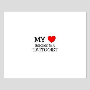My Heart Belongs To A TATTOOIST Small Poster