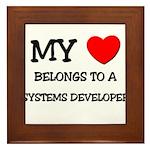 My Heart Belongs To A SYSTEMS DEVELOPER Framed Til
