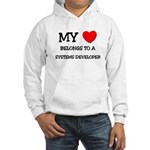 My Heart Belongs To A SYSTEMS DEVELOPER Hooded Swe