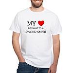 My Heart Belongs To A SWORD SMITH White T-Shirt