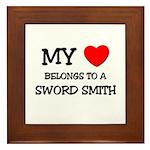 My Heart Belongs To A SWORD SMITH Framed Tile