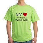 My Heart Belongs To A SWORD SMITH Green T-Shirt