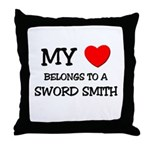 My Heart Belongs To A SWORD SMITH Throw Pillow
