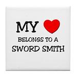 My Heart Belongs To A SWORD SMITH Tile Coaster
