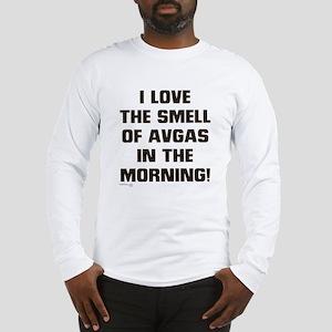 LOVE THE SMELL OF AV GAS IN T Long Sleeve T-Shirt
