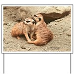 Meerkats Yard Sign