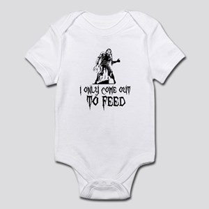 Zombie Only Come Out To Feed Infant Bodysuit