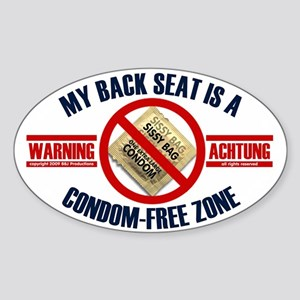 Condom-Free Zone Bumper Oval Sticker