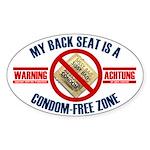 Condom-Free Zone Bumper Oval Sticker