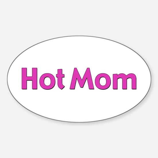 Hot Mom Oval Decal