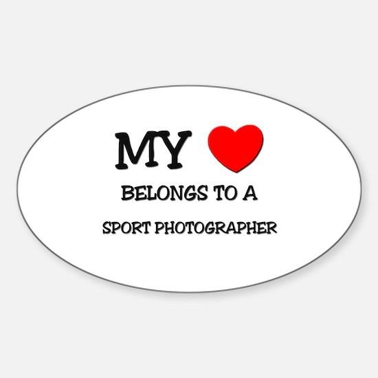 My Heart Belongs To A SPORT PHOTOGRAPHER Decal