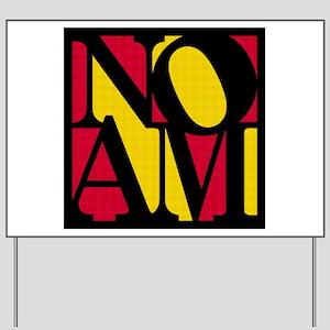 Noam Yard Sign