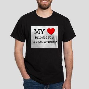 My Heart Belongs To A SOCIAL WORKER Dark T-Shirt