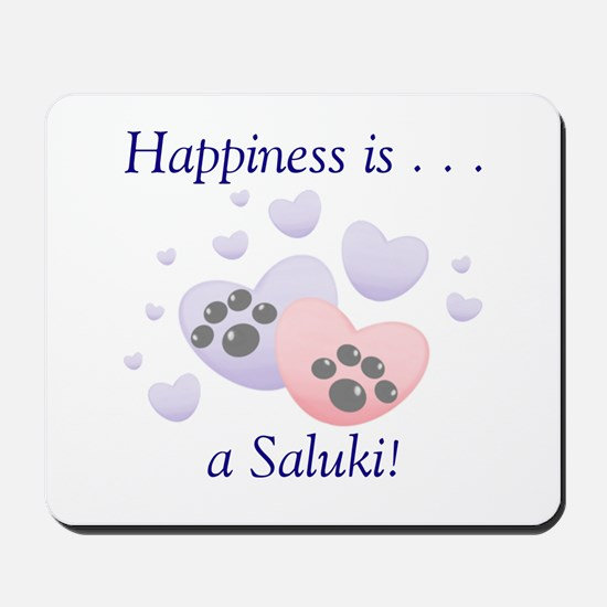 Happiness is...a Saluki Mousepad
