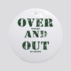 Over & Out Ornament (Round)