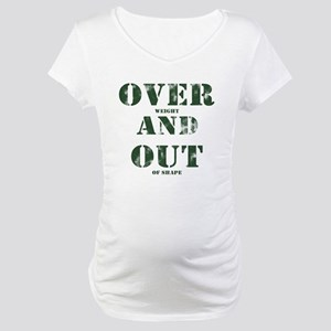 Over & Out Maternity T-Shirt