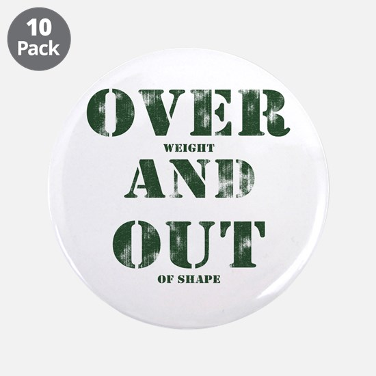 "Over & Out 3.5"" Button (10 pack)"