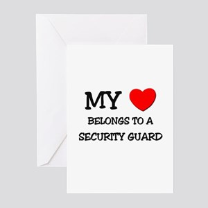 My Heart Belongs To A SECURITY GUARD Greeting Card