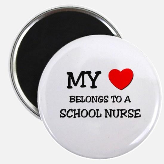 """My Heart Belongs To A SCHOOL NURSE 2.25"""" Magnet (1"""