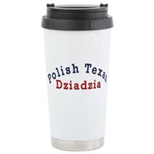 Polish Texan Dziadzia Stainless Steel Travel Mug