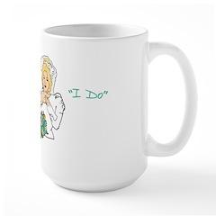 Lesbian Marriage I Do Large Mug