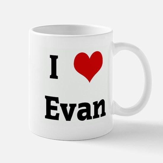 I Love Evan Mug