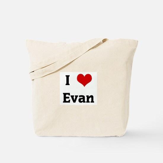 I Love Evan Tote Bag