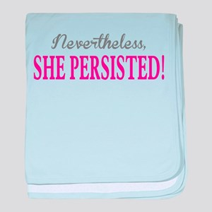 Nevertheless, She Persisted. baby blanket