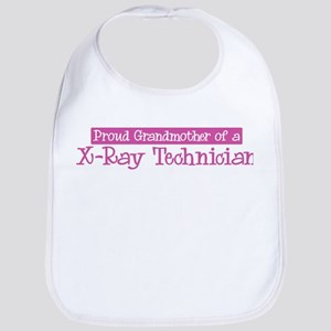 Grandmother of a X-Ray Techni Bib