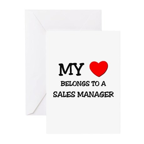 My Heart Belongs To A SALES MANAGER Greeting Cards