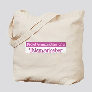 Grandmother of a Telemarketer Tote Bag