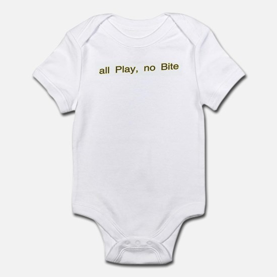 all Play, no Bite Infant Bodysuit