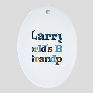 Larry - Best Grandpa Oval Ornament