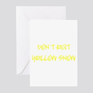DON'T EAT YELLOW SNOW! Greeting Cards (Package of