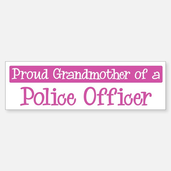 Grandmother of a Police Offic Bumper Bumper Bumper Sticker