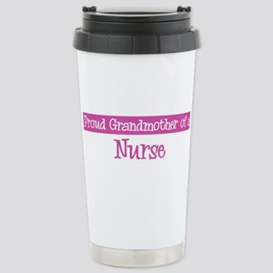 Grandmother of a Nurse Stainless Steel Travel Mug