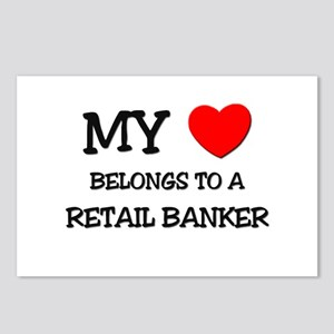 My Heart Belongs To A RETAIL BANKER Postcards (Pac