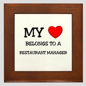 My Heart Belongs To A RESTAURANT MANAGER Framed Ti