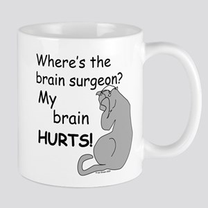 My Brain Hurts! Mug