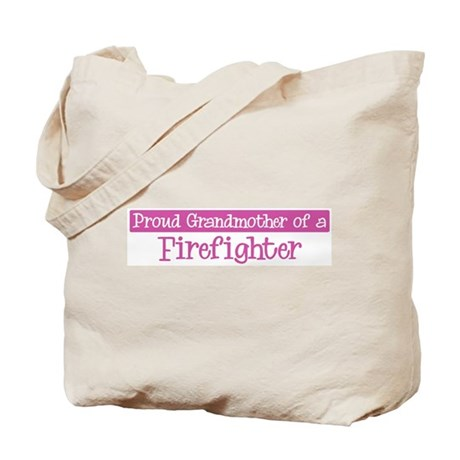 Grandmother of a Firefighter Tote Bag