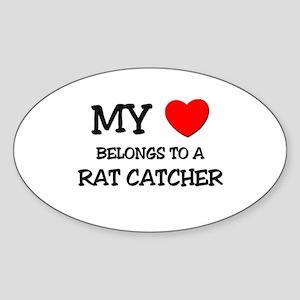 My Heart Belongs To A RAT CATCHER Oval Sticker