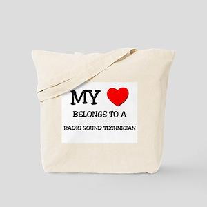 My Heart Belongs To A RADIO SOUND TECHNICIAN Tote