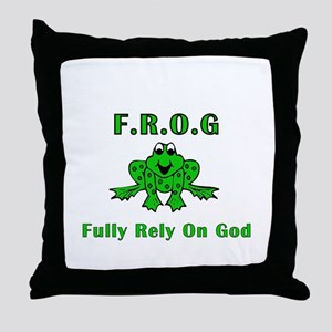 F.R.O.G. - Fully Rely on God Throw Pillow