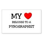 My Heart Belongs To A PYROGRAPHIST Sticker (Rectan